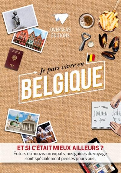 Je pars vivre en Belgique