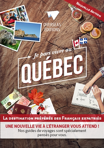 Je pars vivre au Québec : la destination préférée des Français expatriés